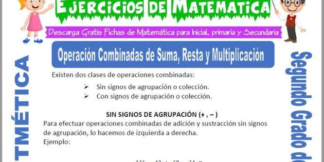 Operación Combinadas de Suma, Resta y Multiplicación para Segundo de Primaria