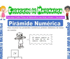 Ejercicios de Pirámide Numérica para Segundo de Primaria