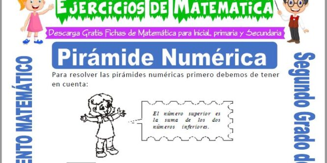 Pirámide Numérica para Segundo de Primaria
