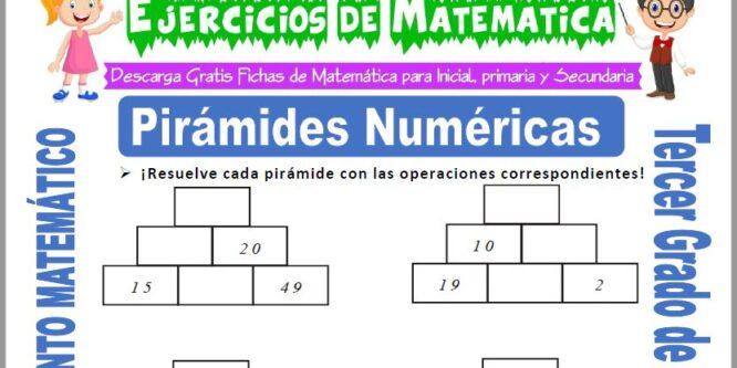 Pirámides Numéricas para Tercero de Primaria