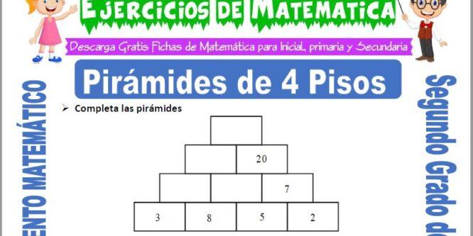 Pirámides de 4 Pisos para Segundo de Primaria