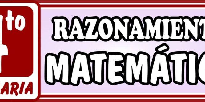 Razonamiento Matemático Cuarto de Primaria - Ejercicios de Matemática