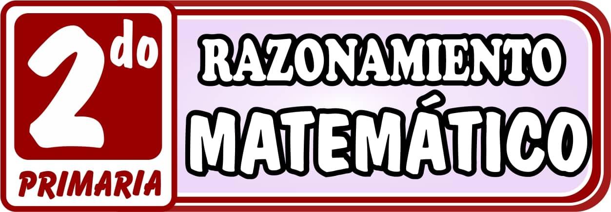 Razonamiento Matemático Segundo de Primaria - Ejercicios de Matemática