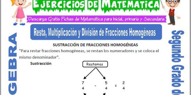 Resta, Multiplicación y División de Fracciones Homogéneas para Segundo de Primaria