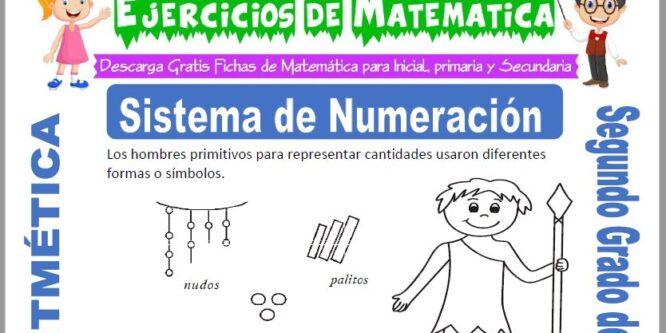 Sistema de Numeración para Segundo de Primaria