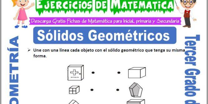 Sólidos Geométricos para Tercero de Primaria